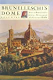 Image of Brunelleschi's Dome: How a Renaissance Genius Reinvented Architecture