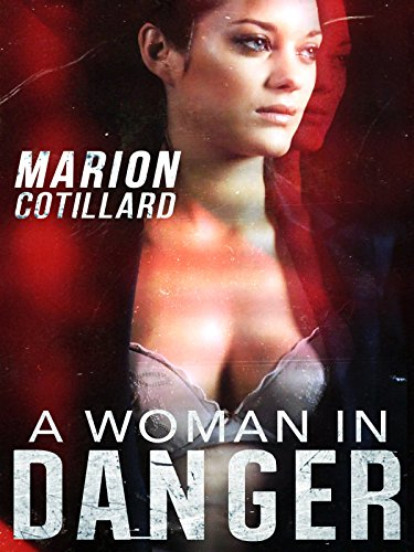 A Woman in Danger