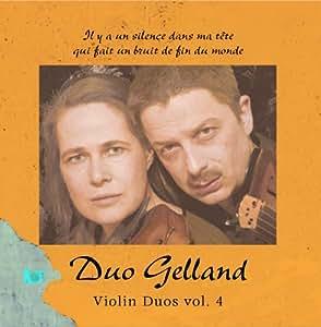 Duo Gelland - Violin Duos, Vol. 4