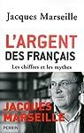 L'argent des Français. Les chiffres et les mythes par Marseille