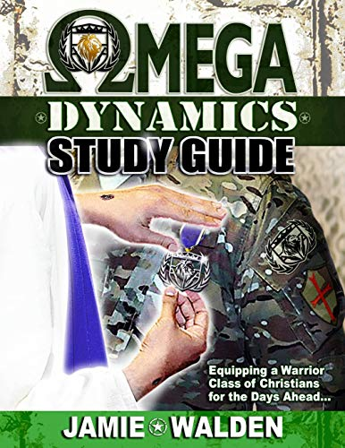 Pdf Christian Books OMEGA DYNAMICS: STUDY GUIDE: EQUIPPING A WARRIOR CLASS OF CHRISTIANS FOR THE DAYS AHEAD