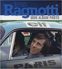 Jean Ragnotti : Mon album photo: Amazon.es: Jean Ragnotti: Libros en idiomas extranjeros