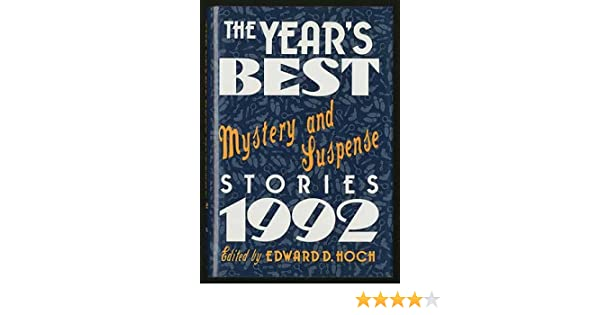 The Years Best Mystery And Suspense Stories 1992 Years Best