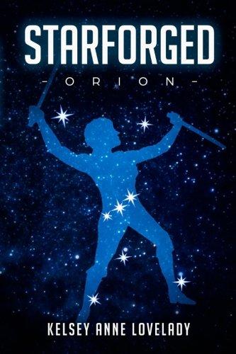 Orion (STARFORGED) (Volume 1)