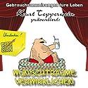 Wunschträume verwirklichen (Gebrauchsanweisungen fürs Leben) Hörbuch von Kurt Tepperwein Gesprochen von: Kurt Tepperwein