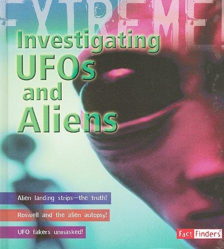 Download Investigating Ufos and Aliens (Extreme Adventures!) pdf epub