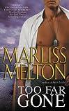 Too Far Gone (Navy Seal Team Twelve Book 6)