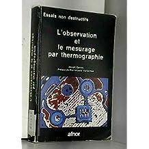 L'observation et le mesurage par thermographie
