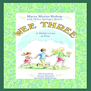 Wee Three: A Mother's Love in Verse Audiobook
