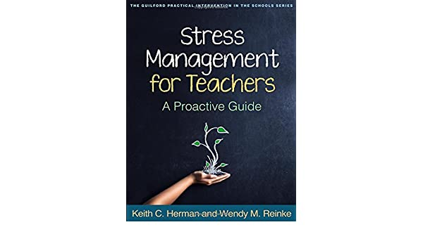 Amazon.com: Stress Management for Teachers: A Proactive Guide ...