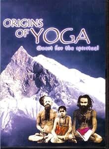 ORIGINS OF YOGA: Quest for the Spiritual (PAL format)