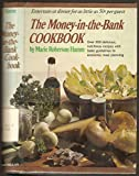 img - for The Money-in-the-Bank Cookbook book / textbook / text book