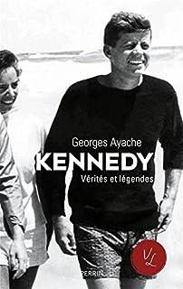 Kennedy : vérités et légendes, Ayache, Georges