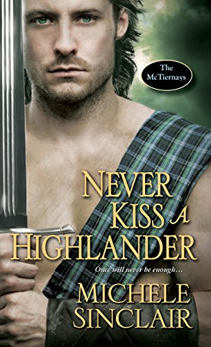 Never Kiss a Highlander (The McTiernays) by [Sinclair, Michele]