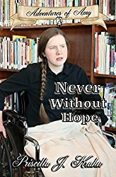 Never Without Hope (Adventures of Amy Book 3)