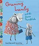 Grammy Lamby and the Secret Handshake