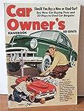 Car Owner's Handbook - Service Carburators Tune Up Engines Cut Gas Consumption