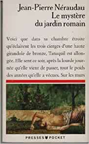 Le myst re du jardin romain 9782266053167 books for Jardin romain