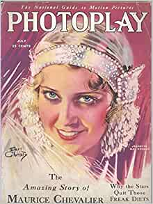 Photoplay Magazine July 1930 (Jeanette MacDonald by Earl Christy): Various articles; James R