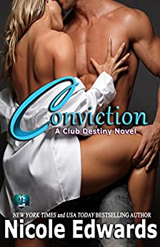 Conviction (Club Destiny Book 1) by [Edwards, Nicole]