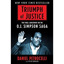 Triumph of Justice: Closing the Book on the O.J. Simpson Saga