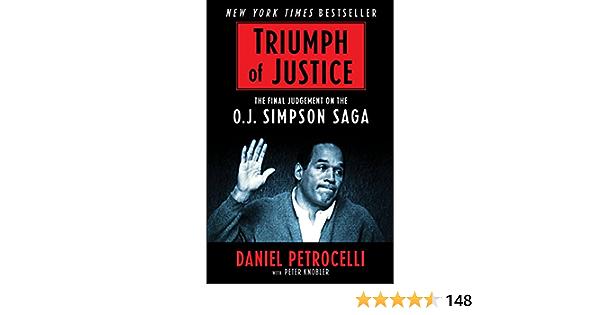 Triumph of Justice: Closing the Book on the OJ Simpson Saga (English Edition)