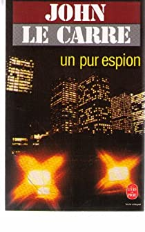 Un pur espion par Le Carré