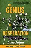 The Genius of Desperation