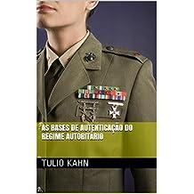 As Bases de Autenticação do Regime Autoritário: Tese de doutoramento junto ao Departamento de Ciência Política da USP, 1998