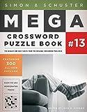 Simon & Schuster Mega Crossword Puzzle Book #13 (13) (S&S Mega Crossword Puzzles)