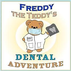 Freddy the Teddy's Dental Adventure