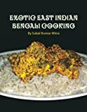 Exotic East Indian Bengali Cooking