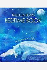 Talulla Bear's Bedtime Book: A Sleepytime Tale Hardcover