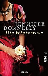 Die Winterrose: Roman (Rosen-Trilogie 2)
