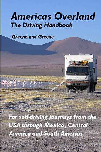 Americas Overland - The Driving Handbook...