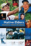 Native Elders, Kim Sigaufs and Lyle Ernst, 097791836X