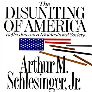 The Disuniting of America Audiobook