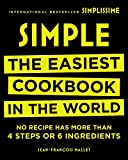 Simple: The Easiest Cookbook in the World