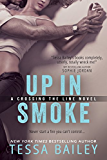 Up in Smoke (Crossing the Line series)