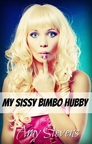 My sissy bimbo hubby crossdressing sissyfication first time my sissy bimbo hubby crossdressing sissyfication first time by stevens fandeluxe Image collections