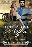 Little Love Affair (Southern Romance) (Volume 1) by  Lexy Timms in stock, buy online here