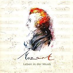 Mozart. Leben in der Musik