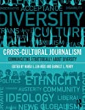 Cross-Cultural Journalism 1st Edition
