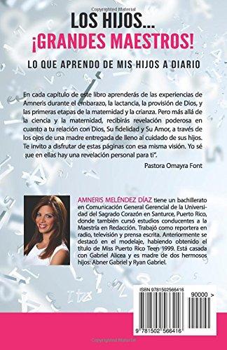 921963627 Los Hijos... ¡grandes maestros!  Lo que aprendo de mis hijos a diario.  (Spanish Edition)  Amneris Meléndez  9781502566416  Amazon.com  Books