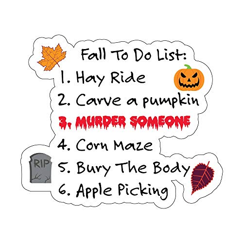 Fall To Do List Halloween - 5 Inch Full Color Vinyl Decal for Laptop or other -