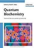 Quantum Biochemistry, , 3527323228