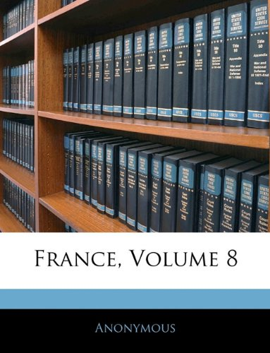 Download France, Volume 8 ebook