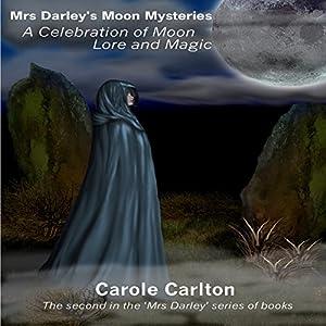Mrs Darley's Moon Mysteries Audiobook