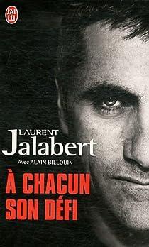 A chacun son défi par Jalabert