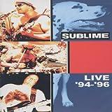 Sublime - Live '94 - '96